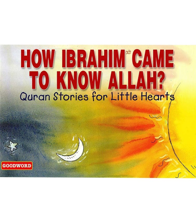 GOODWORD How Ibrahim Came To Know Allah? (Paperback Cover)