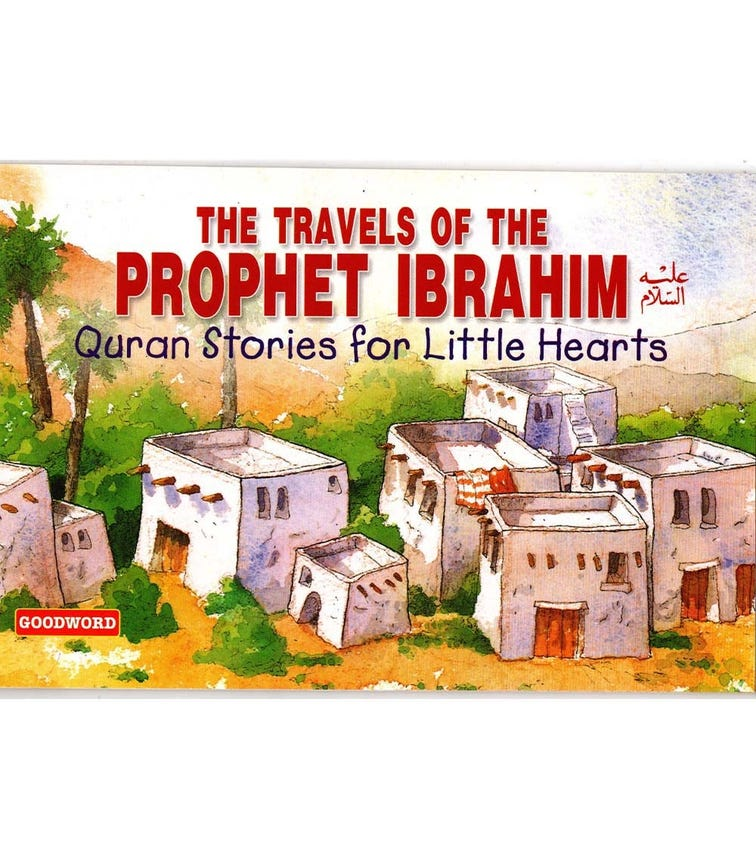 GOODWORD The Travels Of The Prophet Ibrahim (Paperback Cover)