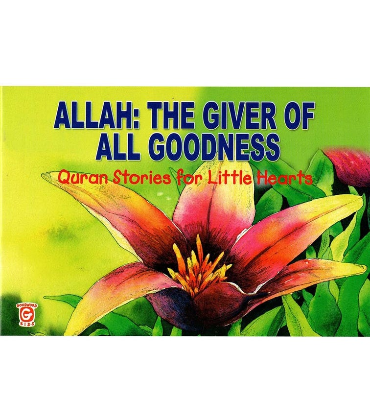 GOODWORD Allah: The Giver Of All Goodness