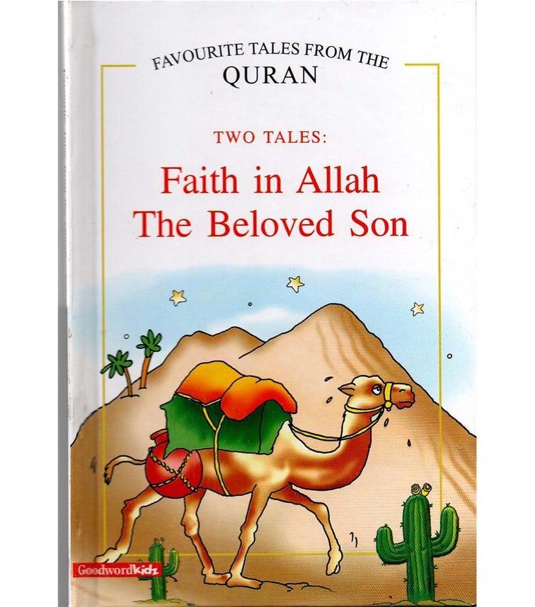 GOODWORD Faith In Allah, The Beloved Son (Hardback Cover)