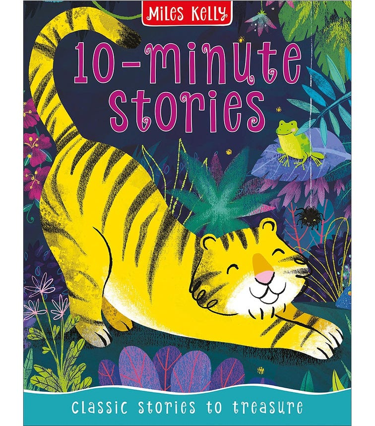 MILES KELLY 10 Minute Stories: Classic Stories To Treasure