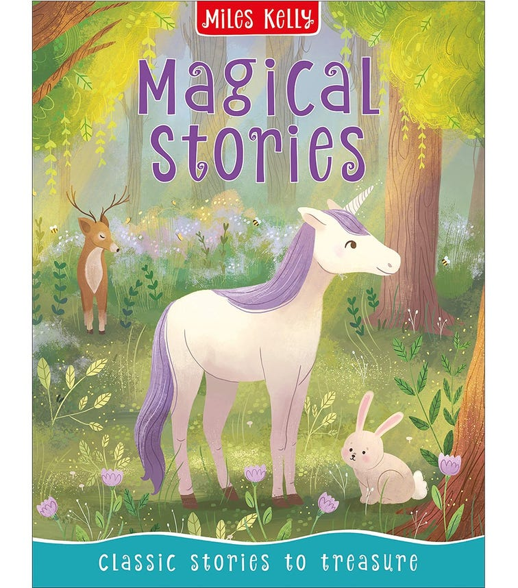 MILES KELLY Magical Stories, Classic Stories To Treasure
