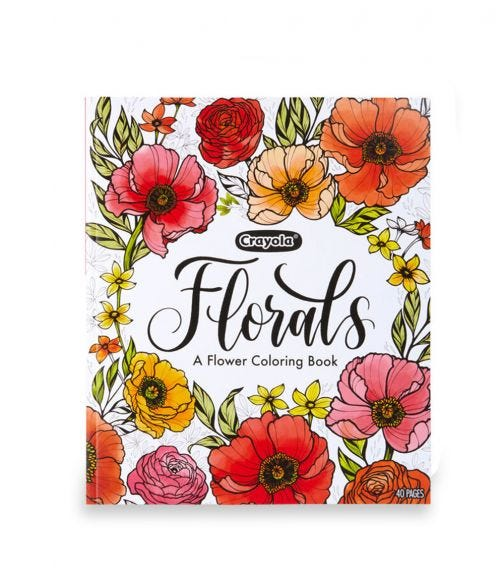 CRAYOLA 40 Pages Coloring Book Colors In Bloom