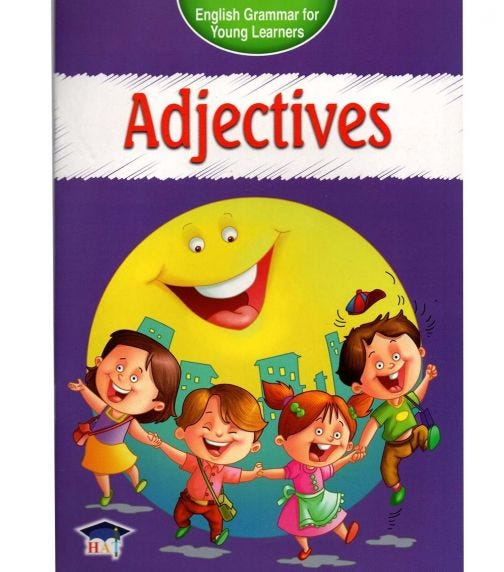 HOME APPLIED TRAINING English Grammar For Young Learners - Adjectives