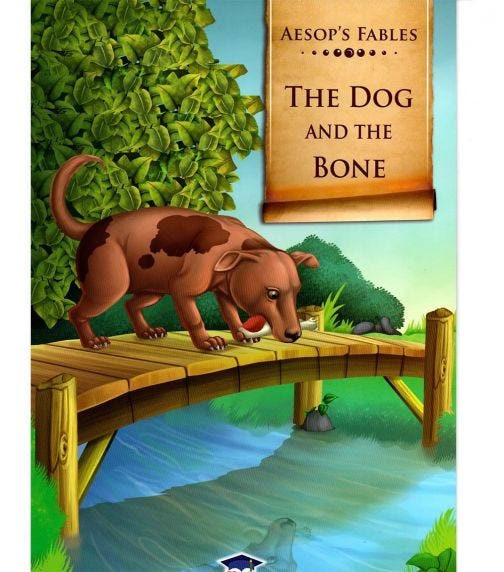 HOME APPLIED TRAINING Aesop's Fables The Dog And The Bone