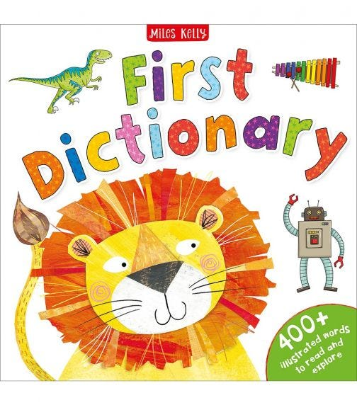 MILES KELLY First Dictionary - 400+ Illustrated Words To Read And Explore