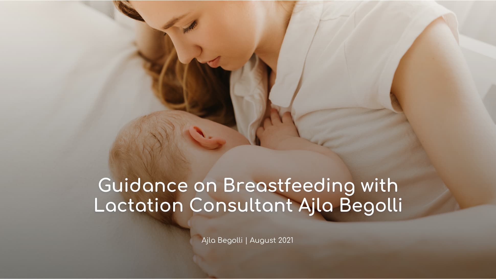Expert advice from Lactation Consultant Ajla Begolli