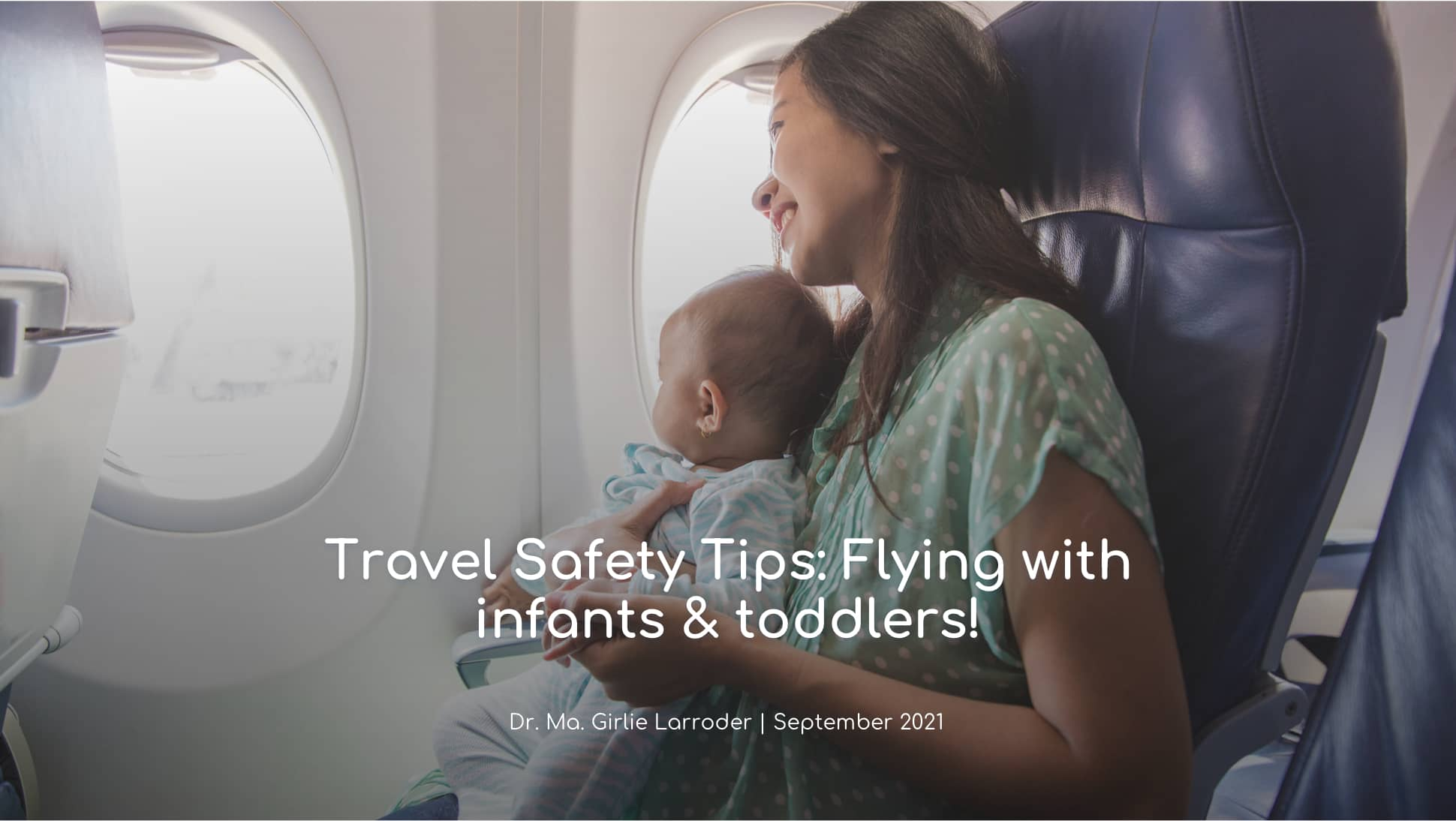 Travel Safety Tips: Flying with your infant & toddler